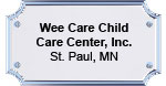 wee wee care child care center plaque 5